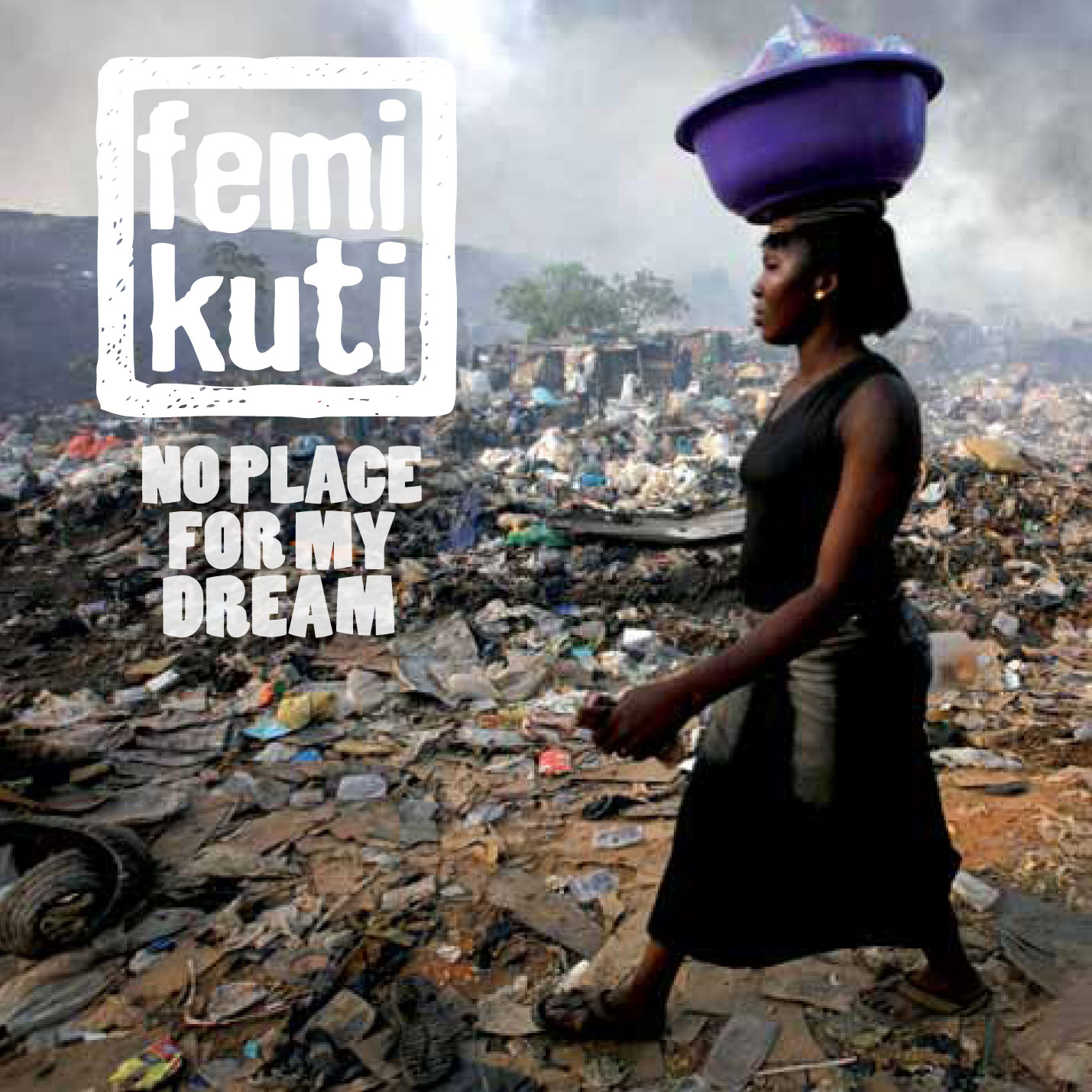 No place for my dream de Femi Kuti