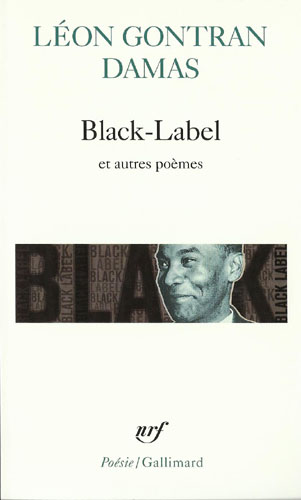 Black Label et autres poemes de Leon Gontran Damas