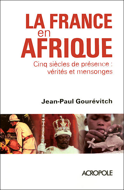 La_France_en_Afrique_de_Jean_Paul_Gourevitch