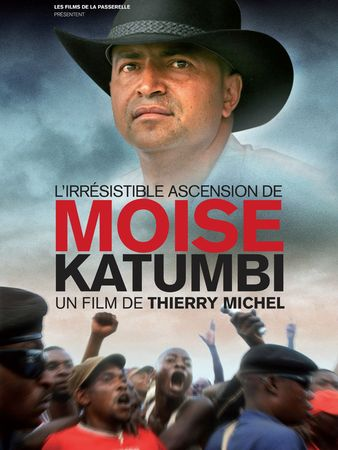 Affiche du documentaire L'irrésistible ascension de Moise Katumbi