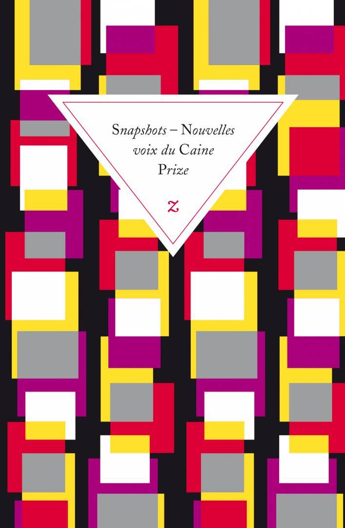 """Résultat de recherche d'images pour """"Snapshots : Nouvelles voix du Caine Prize"""""""