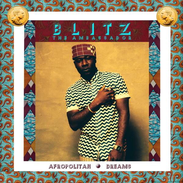 Blitz-The-Ambassador-Afropolitan-Dreams