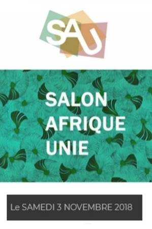 SALON AFRIQUE UNIE 2018, le plus grand salon afro-caribéen d'Europe