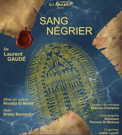 Spectacle Sang négrier de Laurent Gaudé