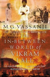 The In-Between World of Vikram Lall de M.G. Vassanji